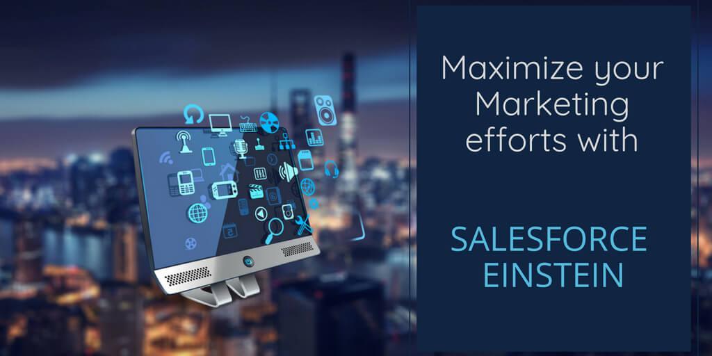 Salesforce Einstein and Marketing