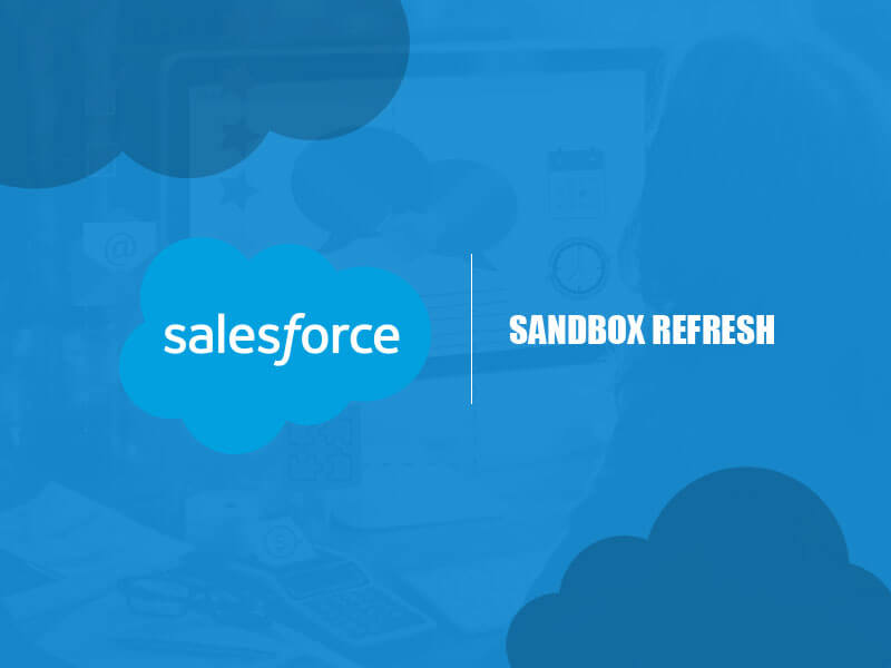 Dynamic solution for challenges in Salesforce Sandbox environment data refreshes