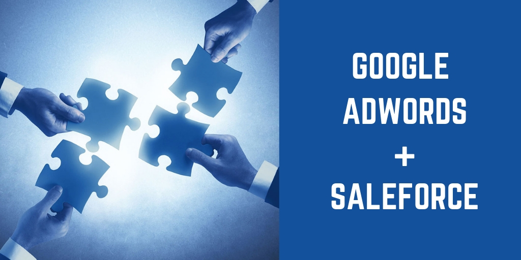 Salesforce Google adwords Integration