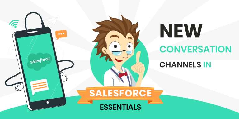 Salesforce Essentials Conversational Channels