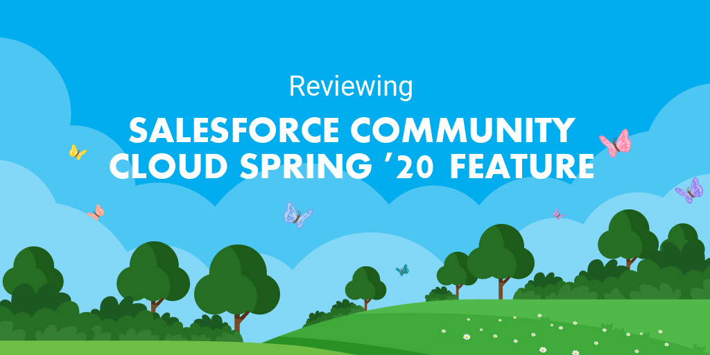 Sales Cloud Spring '20 Features