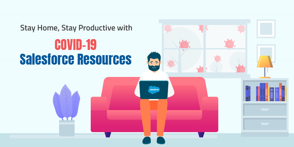 COVID 19 Salesforce Resources