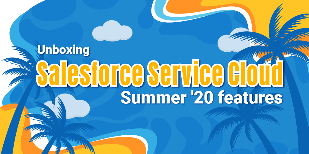 Service Cloud Summer '20 feature
