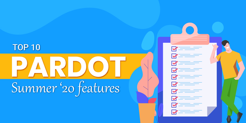 Salesforce Pardot Summer '20 Features
