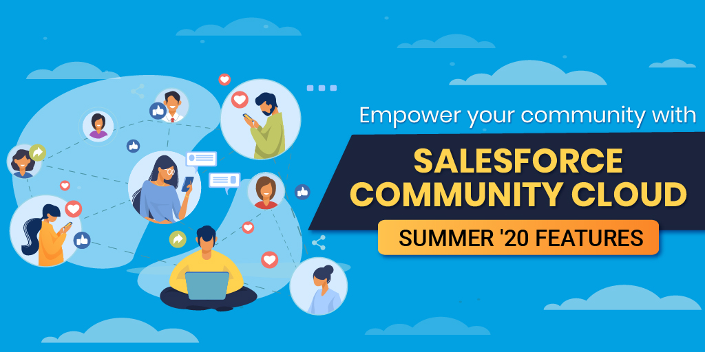 Top 10 New features of Salesforce Community Cloud Summer '20 Release