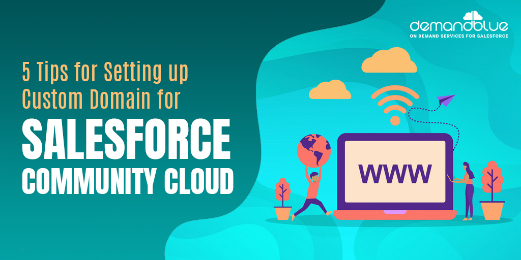 Set up your Custom Domain for Salesforce Community Cloud