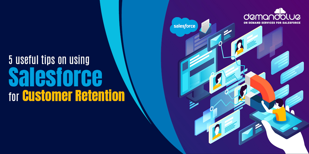 Salesforce For Customer Retention