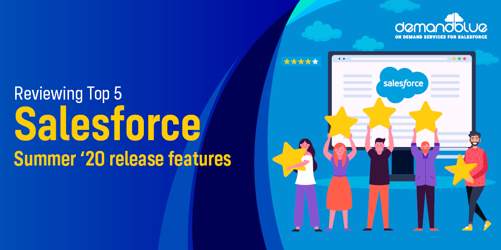 Top 5 Salesforce Summer '20 release features