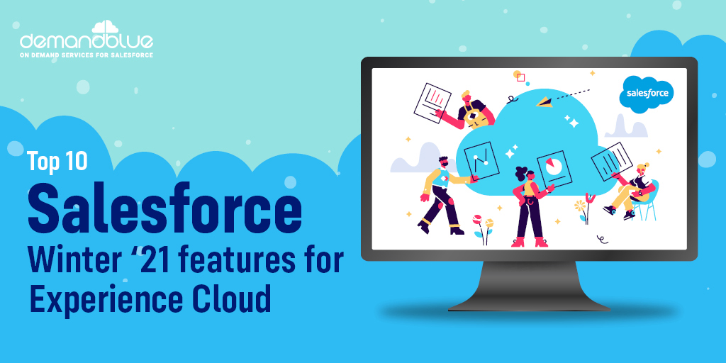 Salesforce Winter '21 features for Experience Cloud