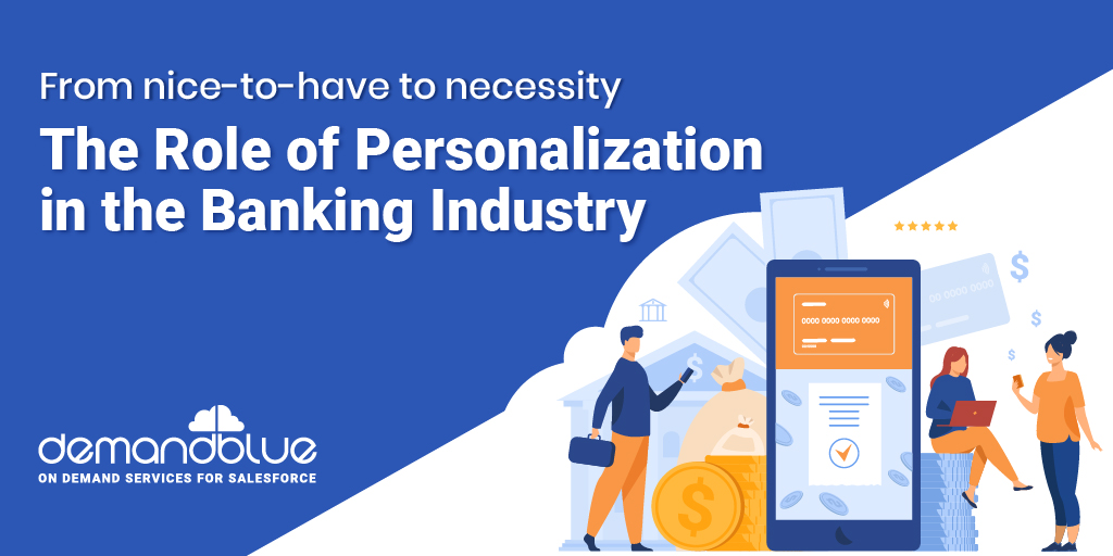 Personalization for Banking Industries