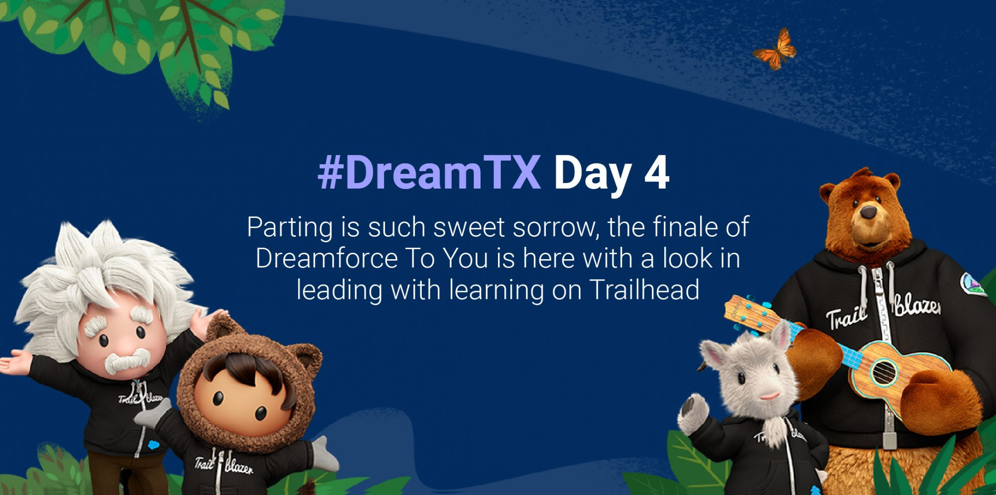 #DreamTX Day 4: The finale of Dreamforce To You is here!