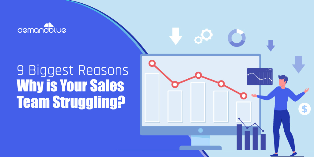 9 Reasons Why Sales Teams Struggle With Sales Results